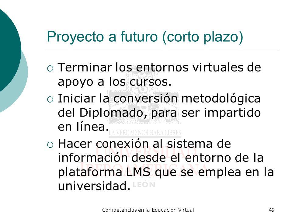 Proyecto a futuro (corto plazo)