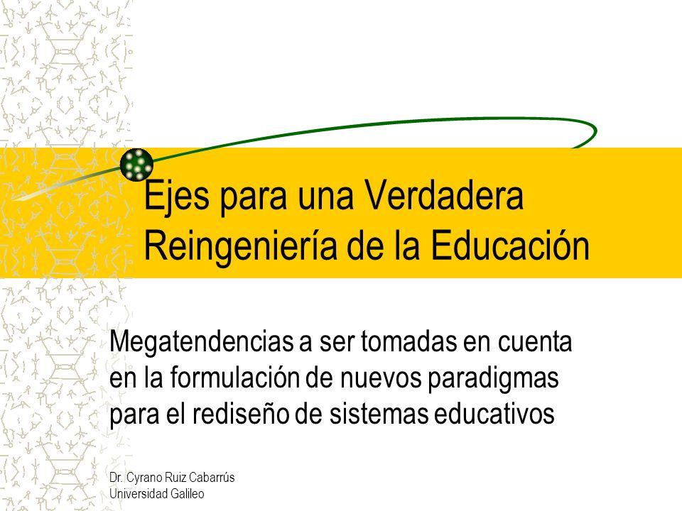Ejes para una Verdadera Reingeniería de la Educación