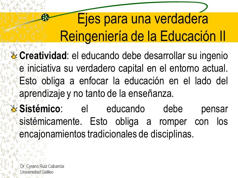 Ejes para una verdadera Reingeniería de la Educación II