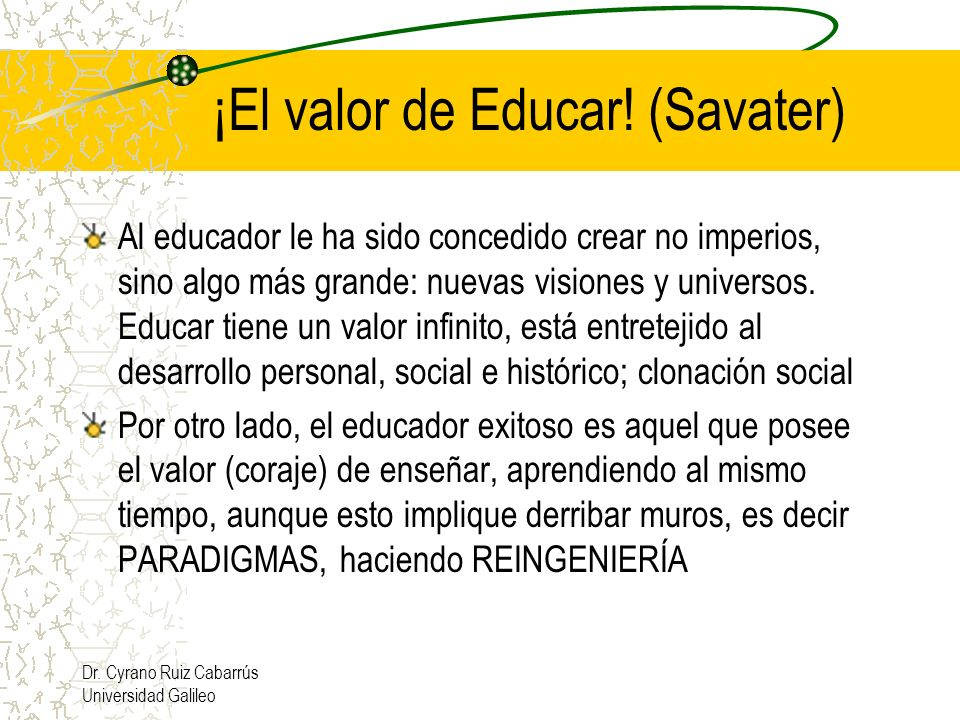 ¡El valor de Educar! (Savater)