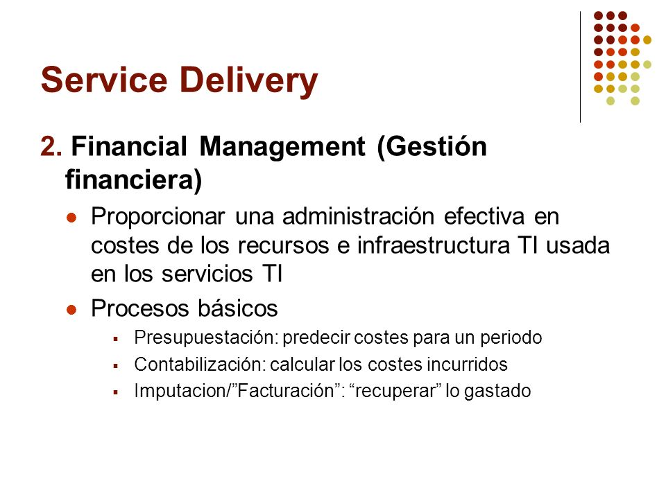 Service Delivery 2. Financial Management (Gestión financiera)