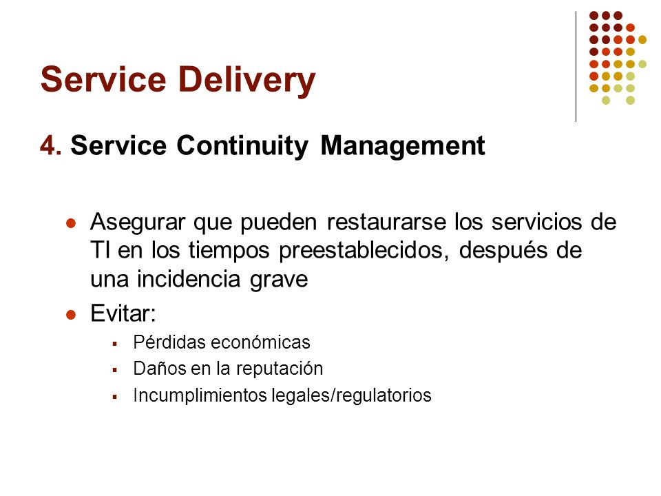 Service Delivery 4. Service Continuity Management