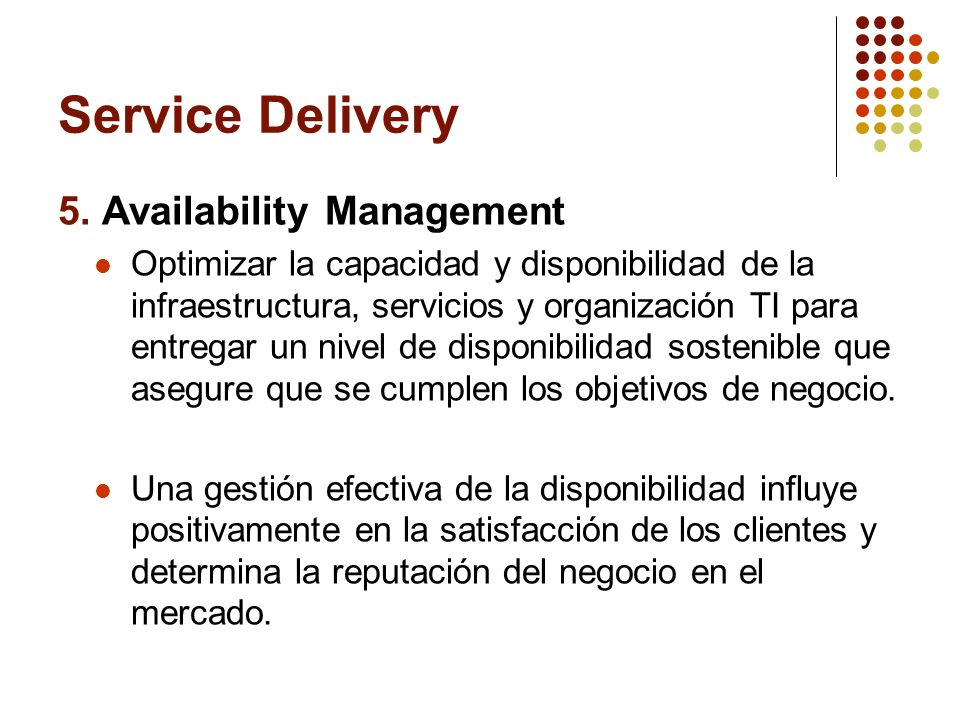 Service Delivery 5. Availability Management
