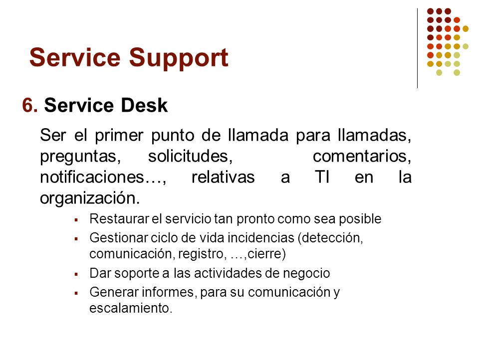 Service Support 6. Service Desk