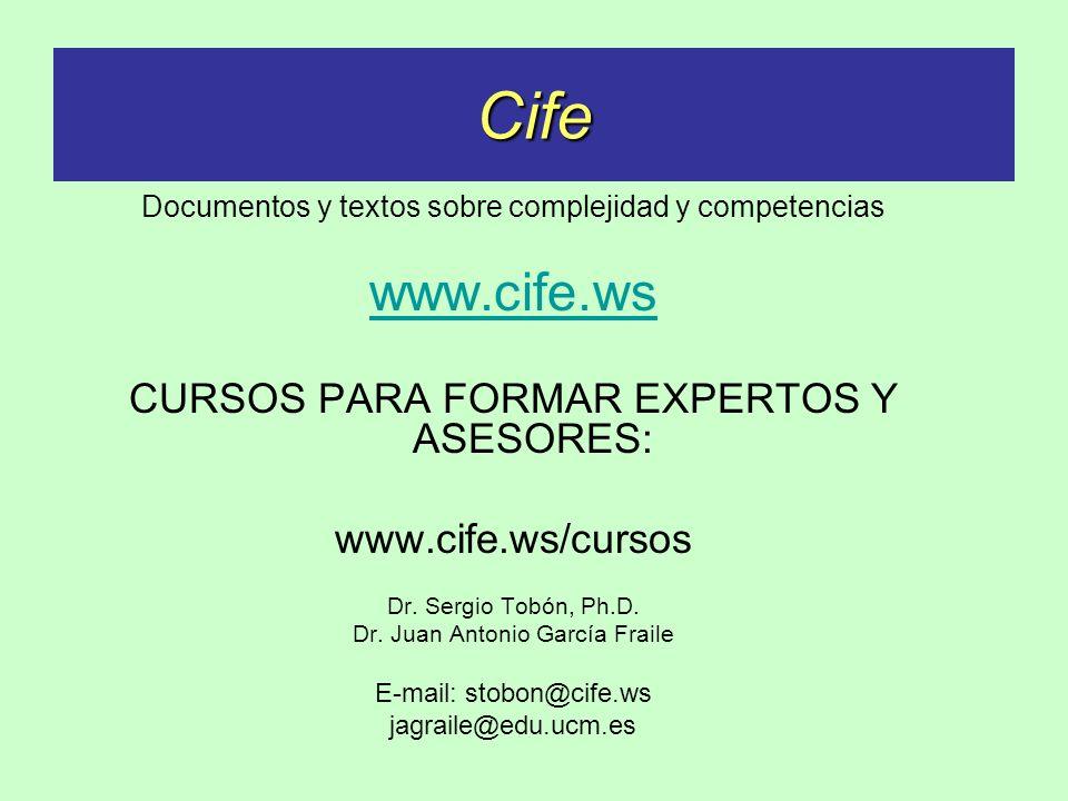 Cife www.cife.ws CURSOS PARA FORMAR EXPERTOS Y ASESORES: