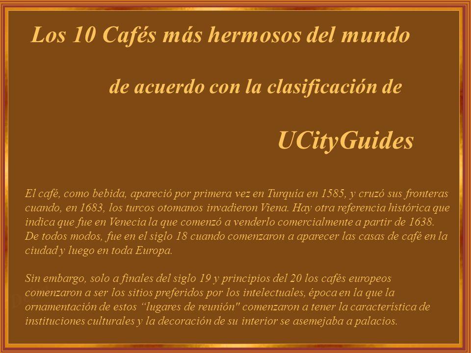 Los 10 Cafés más hermosos del mundo de acuerdo con la clasificación de