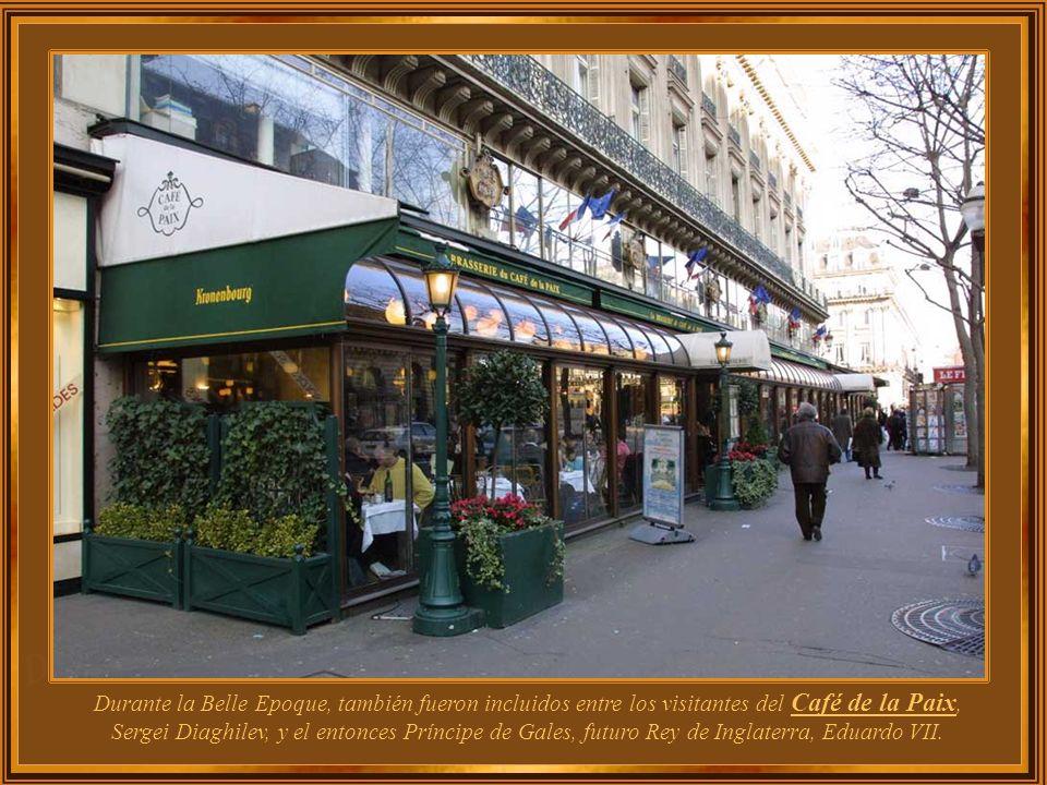 Durante la Belle Epoque, también fueron incluidos entre los visitantes del Café de la Paix, Sergei Diaghilev, y el entonces Príncipe de Gales, futuro Rey de Inglaterra, Eduardo VII.