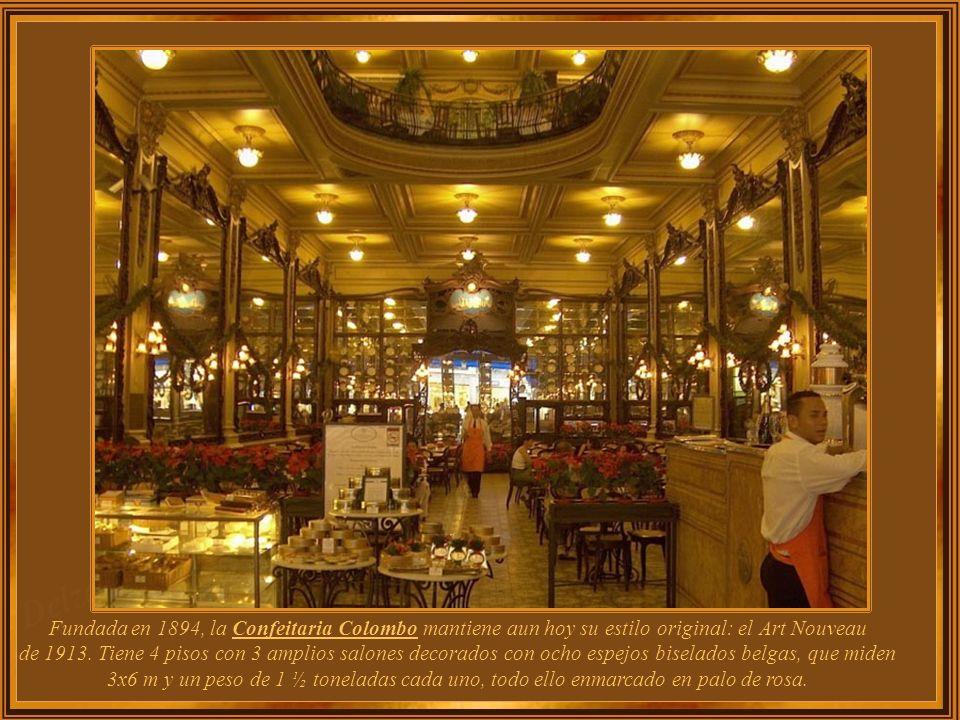 Fundada en 1894, la Confeitaria Colombo mantiene aun hoy su estilo original: el Art Nouveau de 1913.