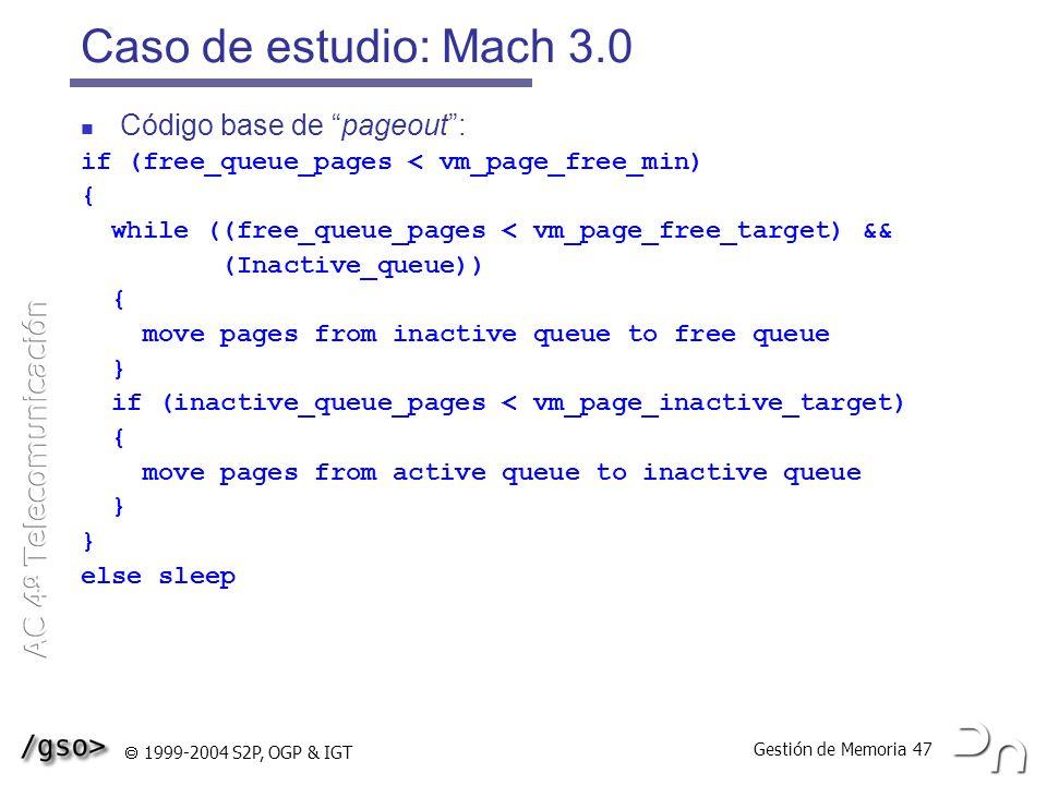 Caso de estudio: Mach 3.0 Código base de pageout :