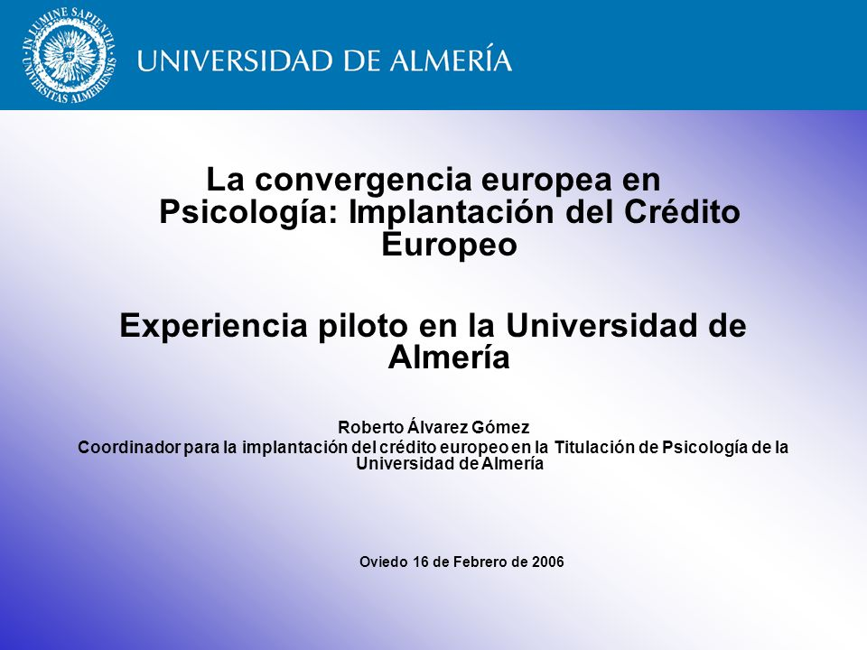 Experiencia piloto en la Universidad de Almería