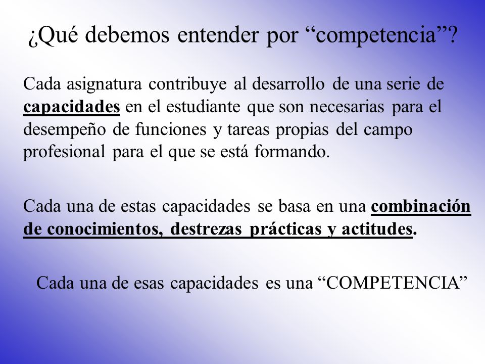 ¿Qué debemos entender por competencia