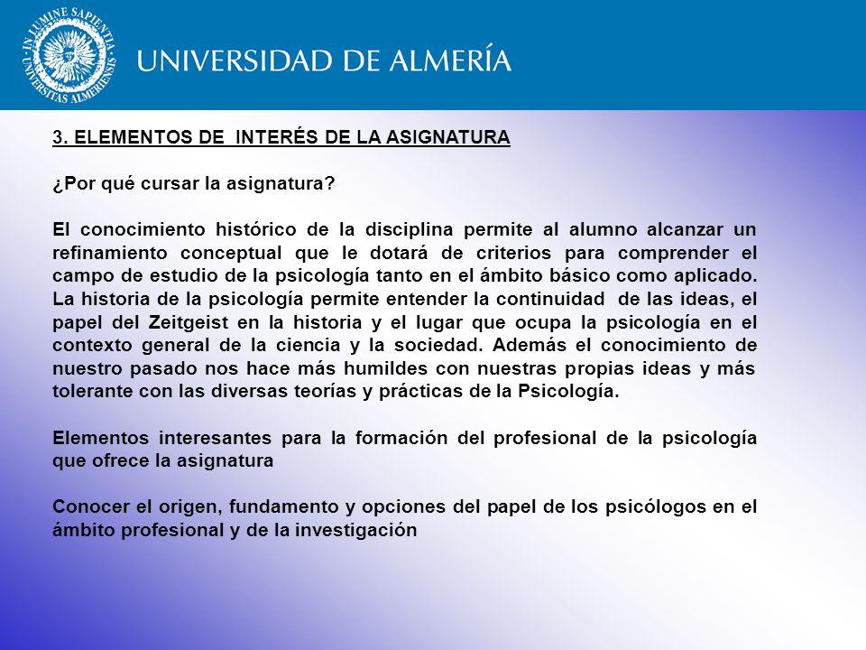 3. ELEMENTOS DE INTERÉS DE LA ASIGNATURA