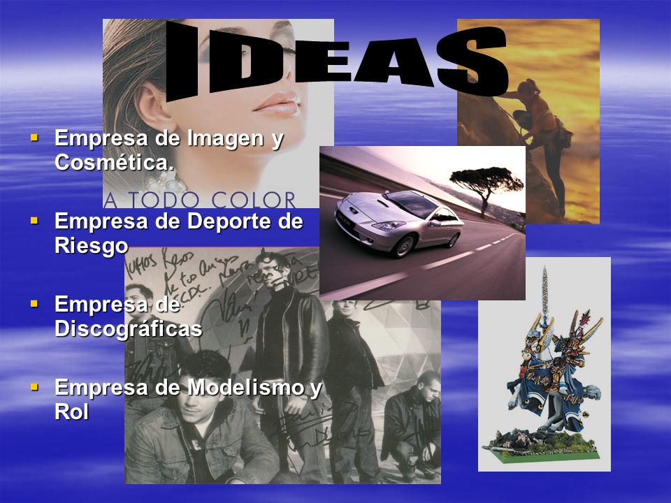IDEAS Empresa de Imagen y Cosmética. Empresa de Deporte de Riesgo