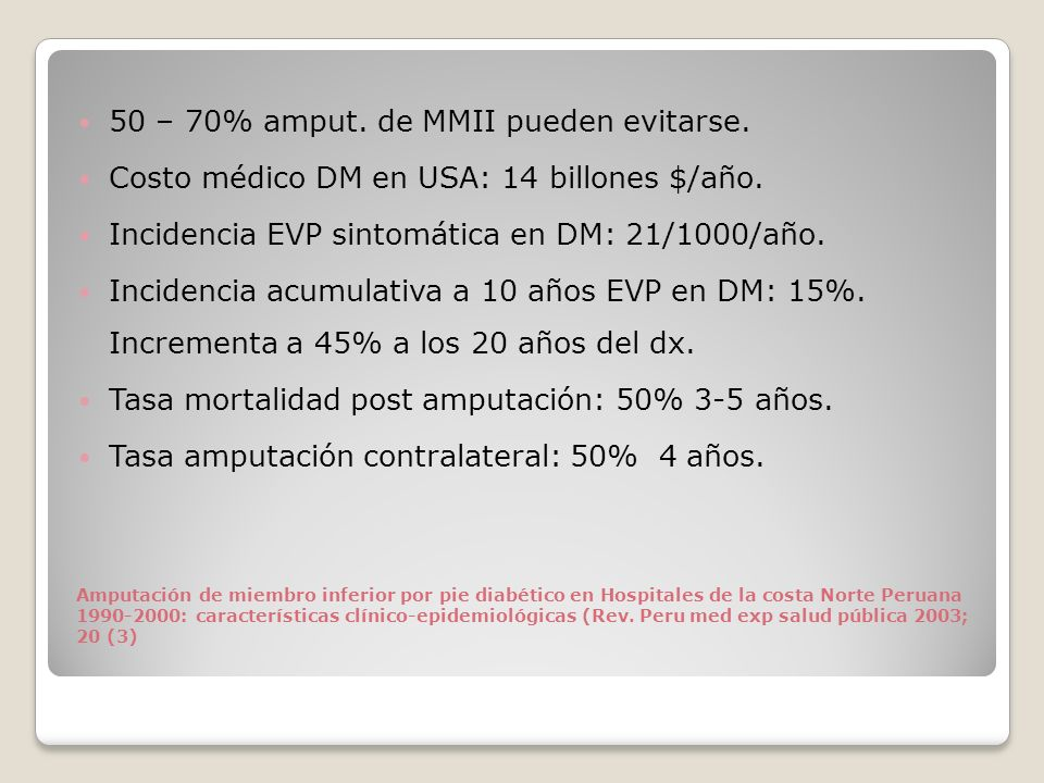 50 – 70% amput. de MMII pueden evitarse.