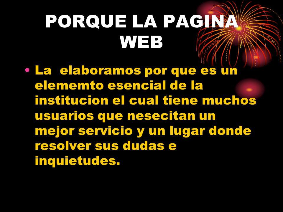 PORQUE LA PAGINA WEB