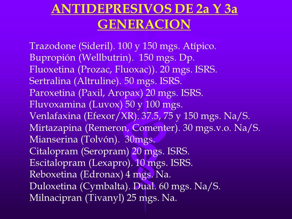 ANTIDEPRESIVOS DE 2a Y 3a GENERACION