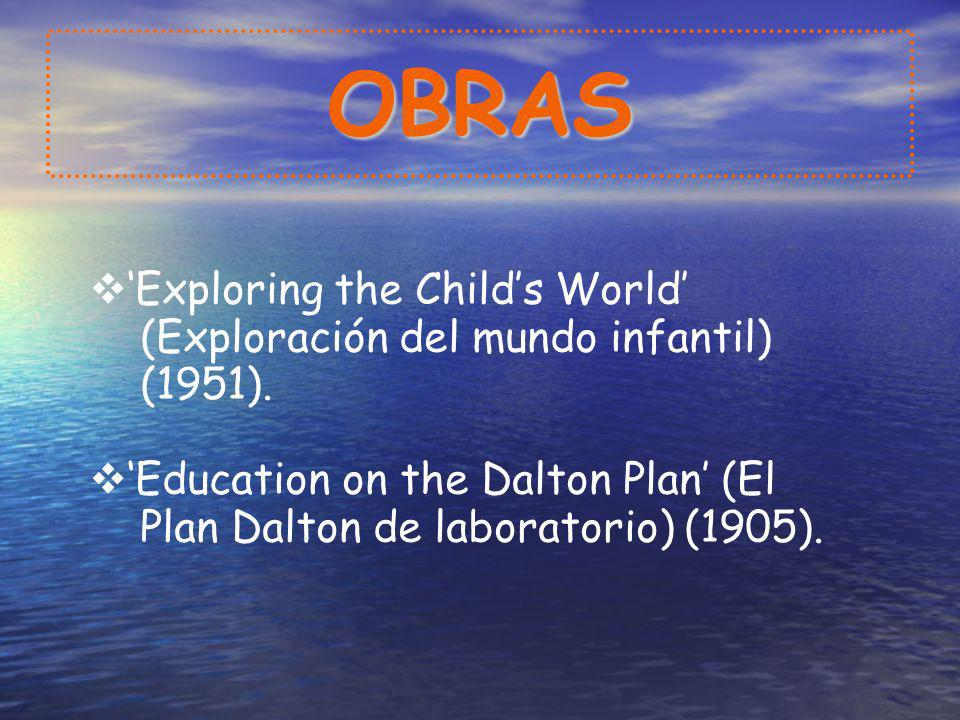 OBRAS 'Exploring the Child's World' (Exploración del mundo infantil)