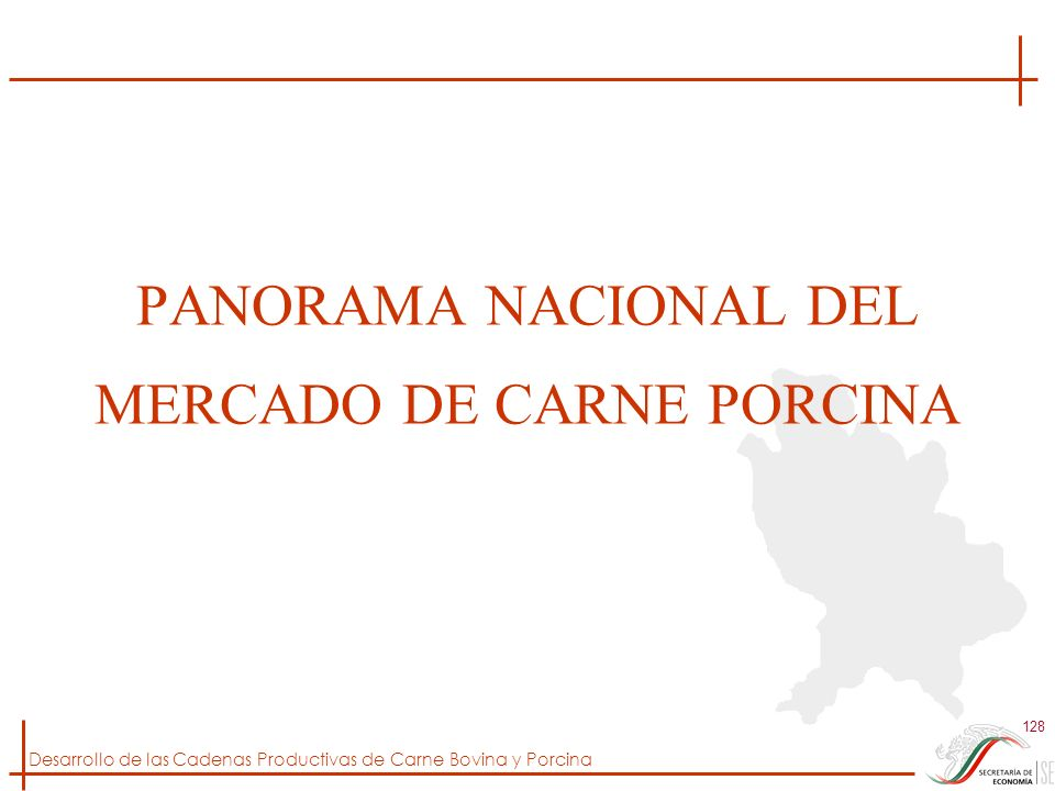 PANORAMA NACIONAL DEL MERCADO DE CARNE PORCINA
