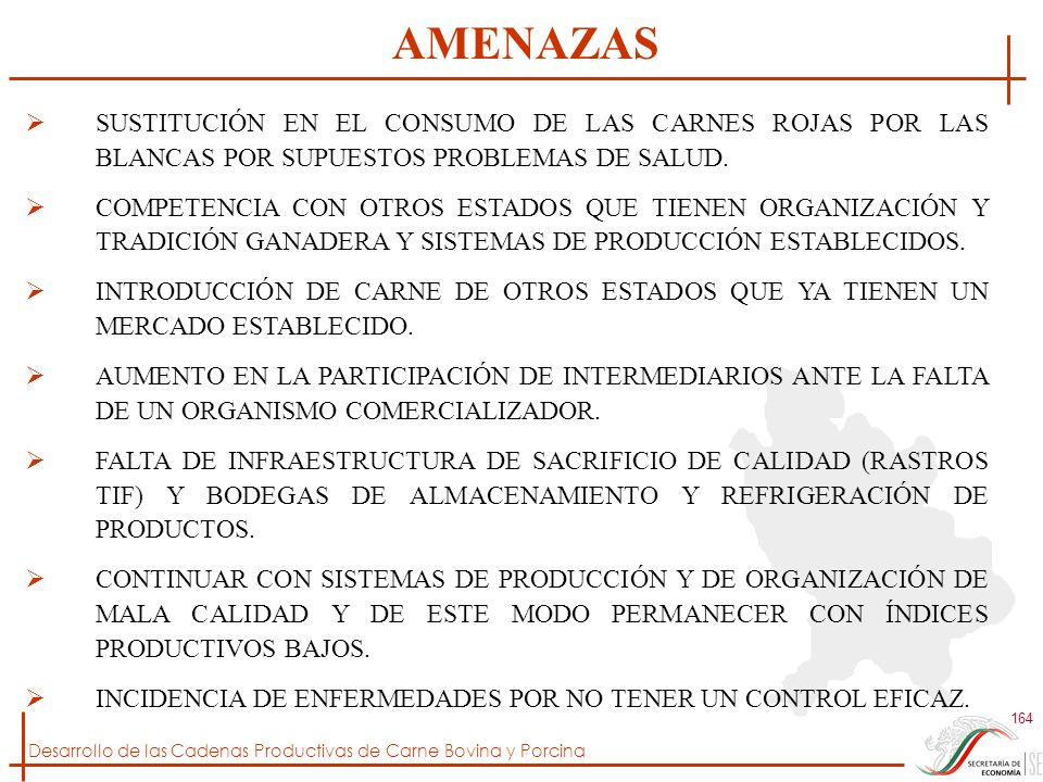 AMENAZAS SUSTITUCIÓN EN EL CONSUMO DE LAS CARNES ROJAS POR LAS BLANCAS POR SUPUESTOS PROBLEMAS DE SALUD.