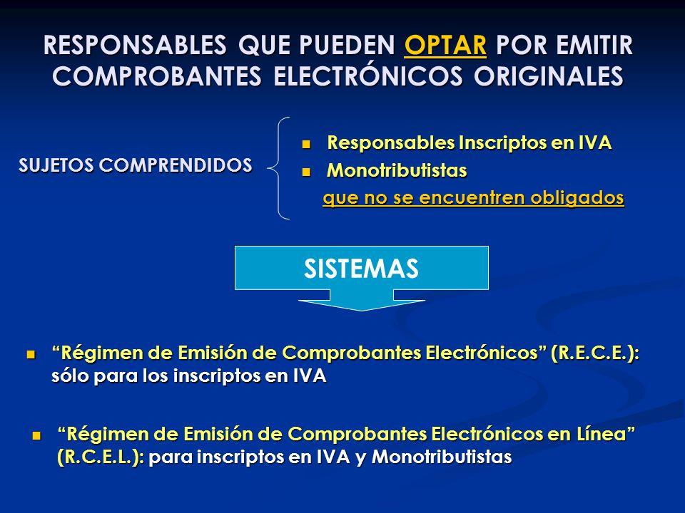 RESPONSABLES QUE PUEDEN OPTAR POR EMITIR COMPROBANTES ELECTRÓNICOS ORIGINALES