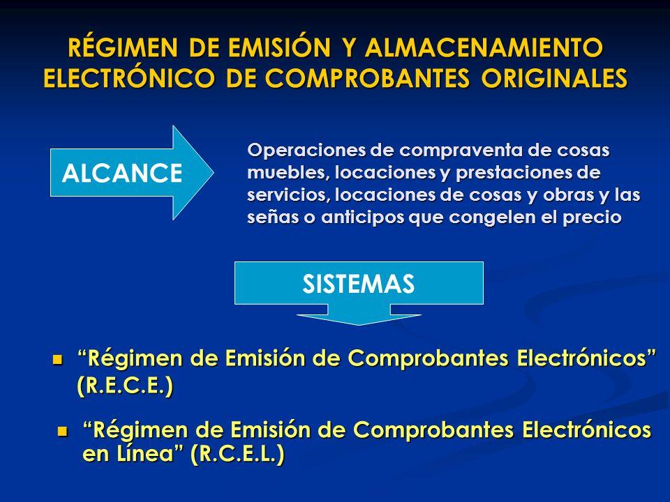 RÉGIMEN DE EMISIÓN Y ALMACENAMIENTO ELECTRÓNICO DE COMPROBANTES ORIGINALES
