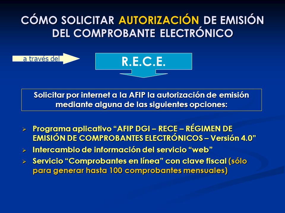 CÓMO SOLICITAR AUTORIZACIÓN DE EMISIÓN DEL COMPROBANTE ELECTRÓNICO