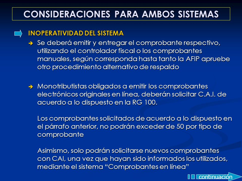 CONSIDERACIONES PARA AMBOS SISTEMAS