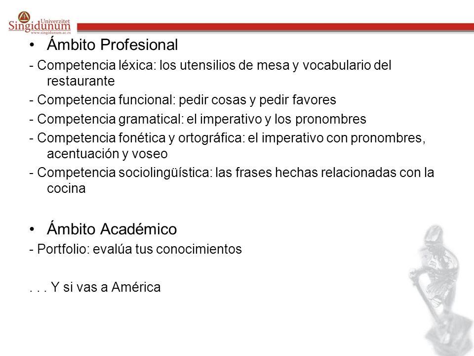 Ámbito Profesional Ámbito Académico