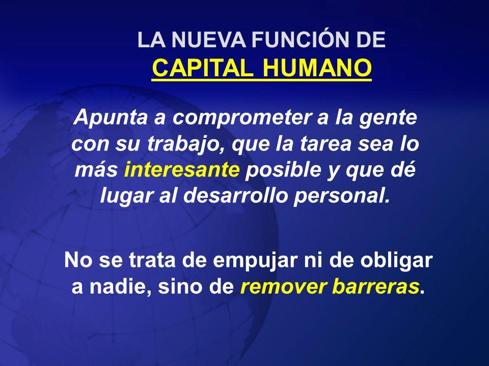 LA NUEVA FUNCIÓN DE CAPITAL HUMANO