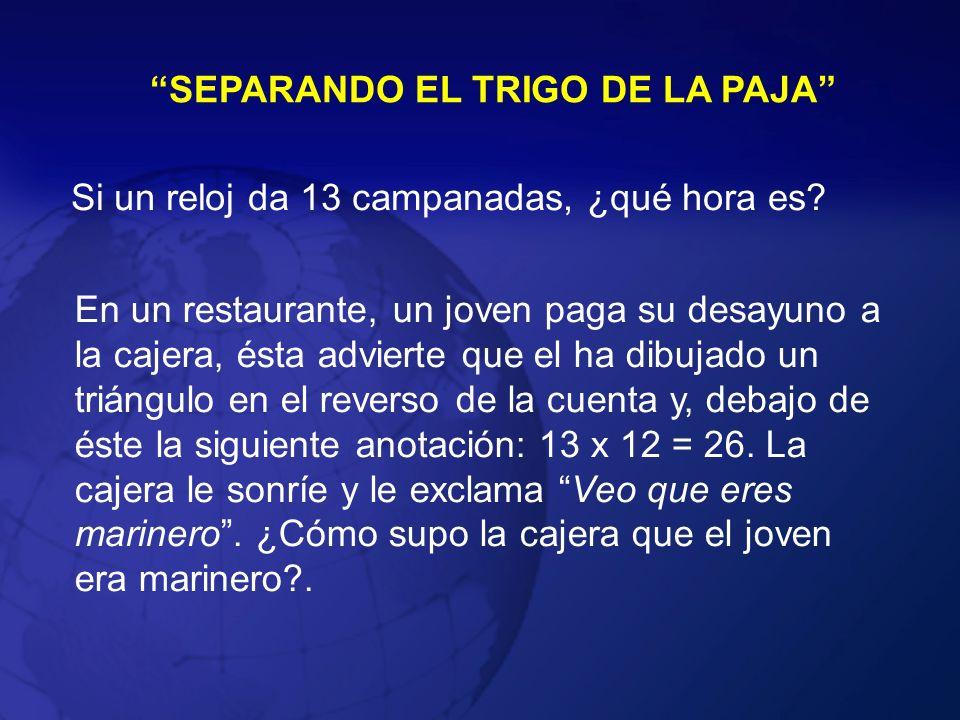 SEPARANDO EL TRIGO DE LA PAJA