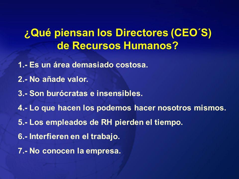 ¿Qué piensan los Directores (CEO´S) de Recursos Humanos