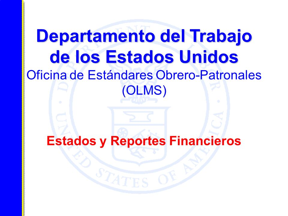 Estados y Reportes Financieros