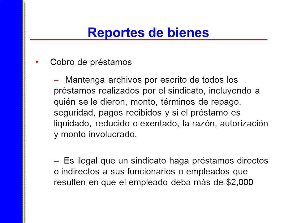 Reportes de bienes Cobro de préstamos