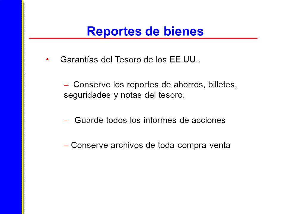 Reportes de bienes Garantías del Tesoro de los EE.UU..