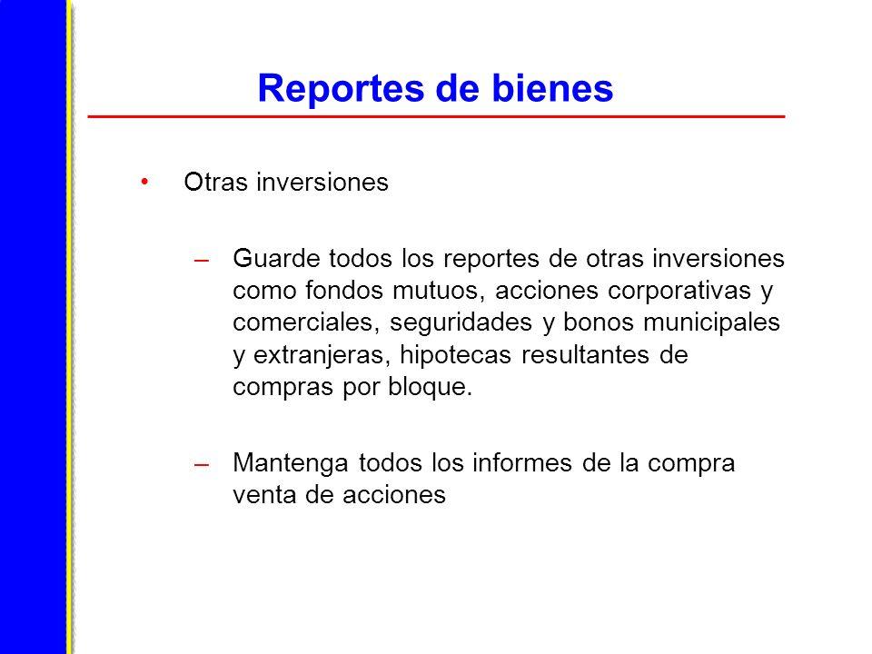 Reportes de bienes Otras inversiones