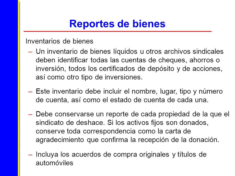 Reportes de bienes Inventarios de bienes