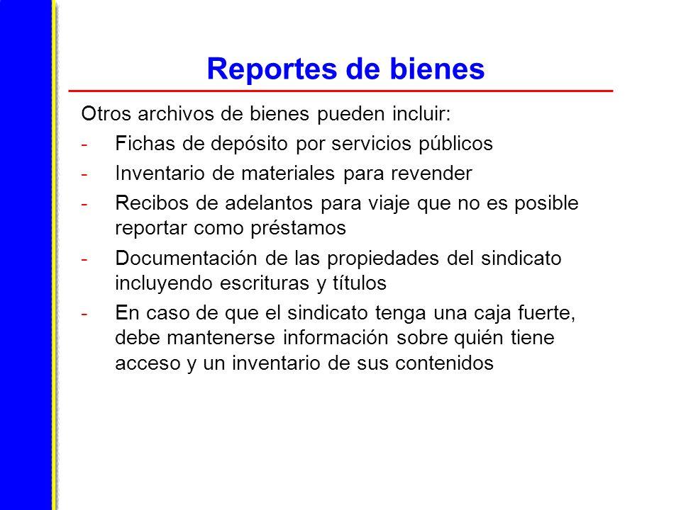 Reportes de bienes Otros archivos de bienes pueden incluir:
