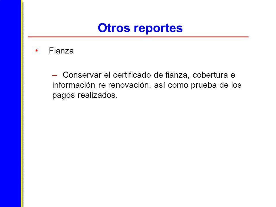 Otros reportes Fianza.