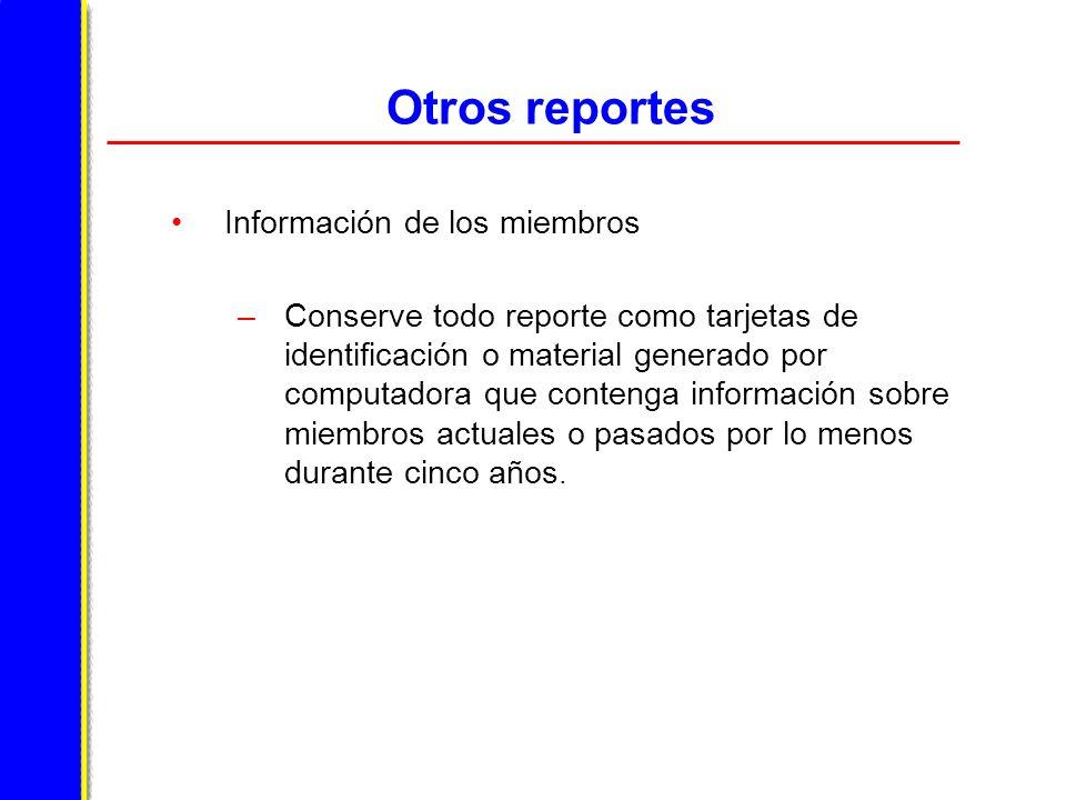 Otros reportes Información de los miembros