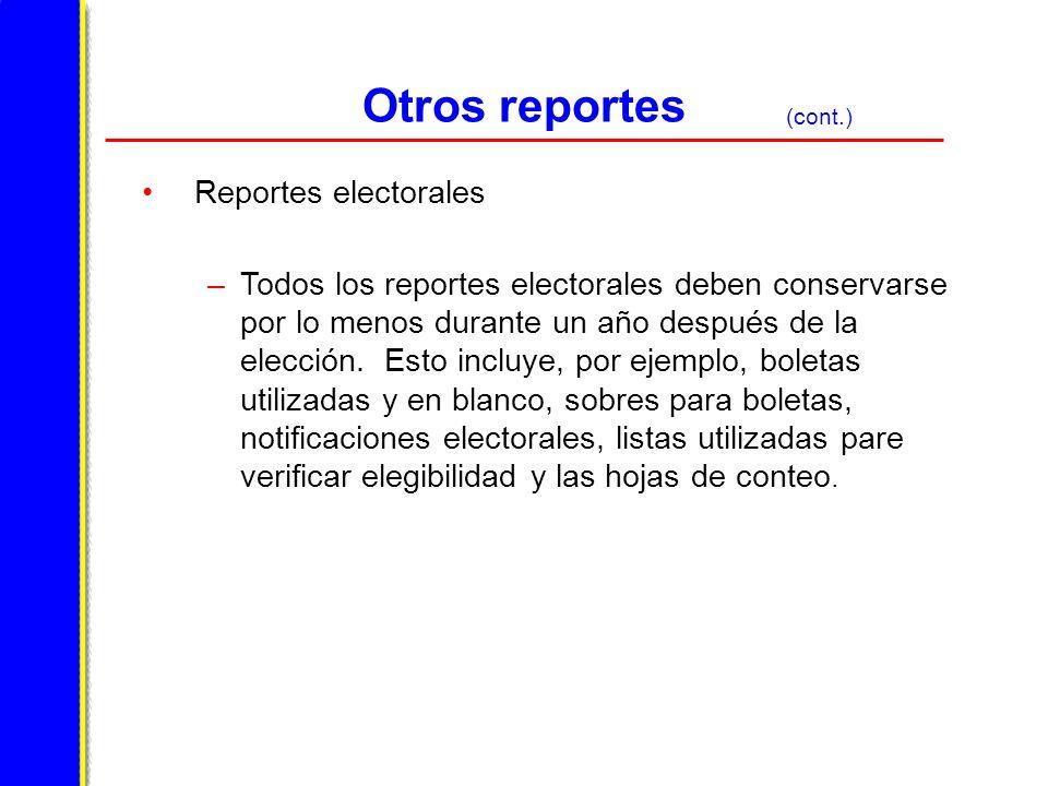 Otros reportes Reportes electorales