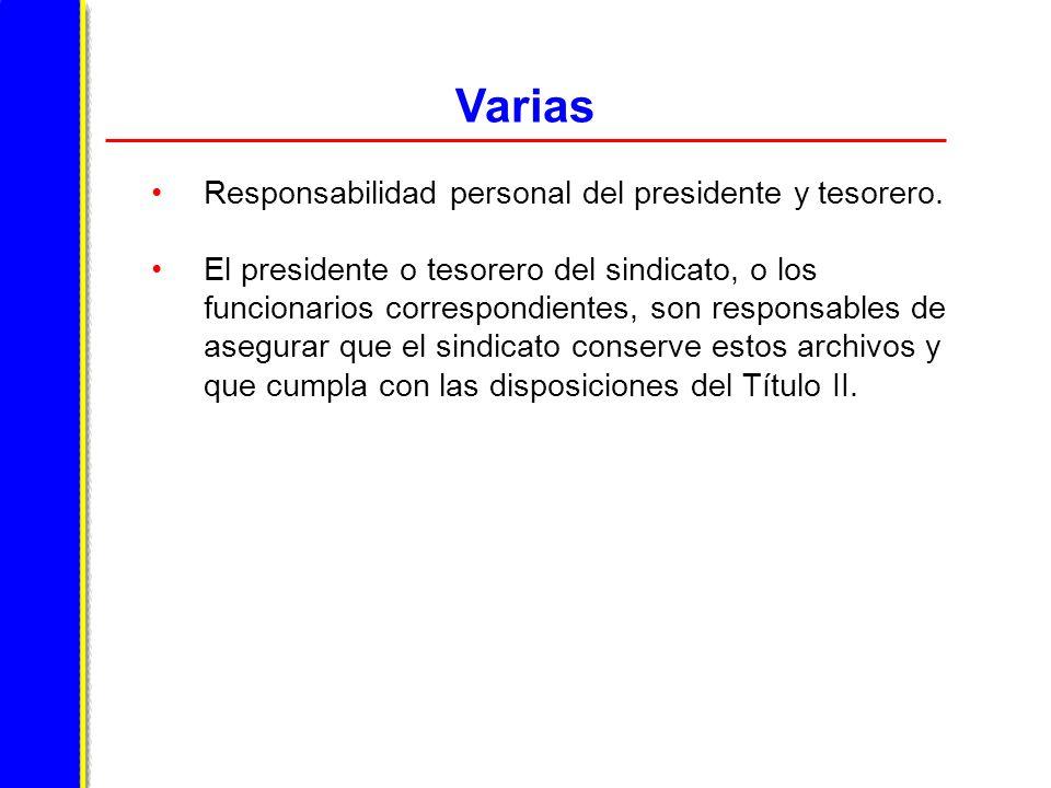 Varias Responsabilidad personal del presidente y tesorero.