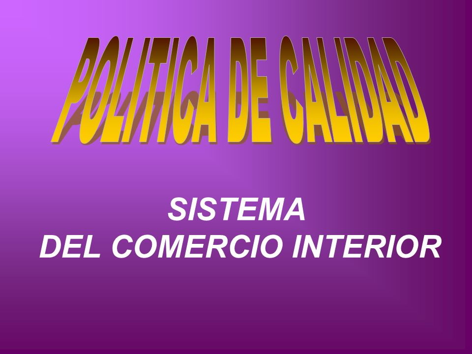 SISTEMA DEL COMERCIO INTERIOR