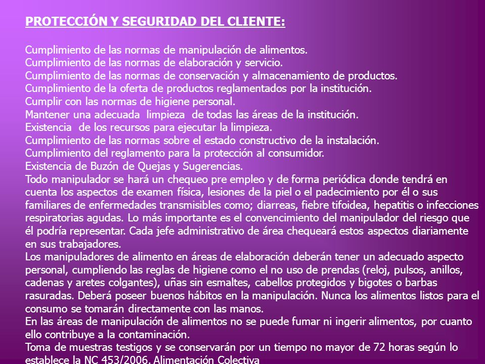 PROTECCIÓN Y SEGURIDAD DEL CLIENTE: