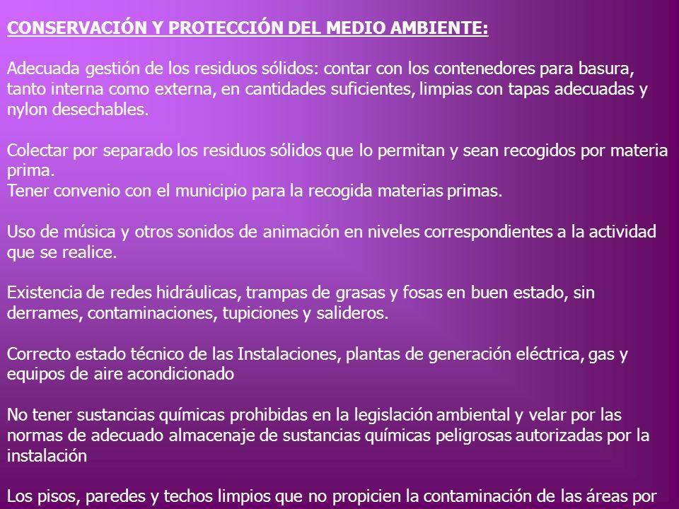 CONSERVACIÓN Y PROTECCIÓN DEL MEDIO AMBIENTE: