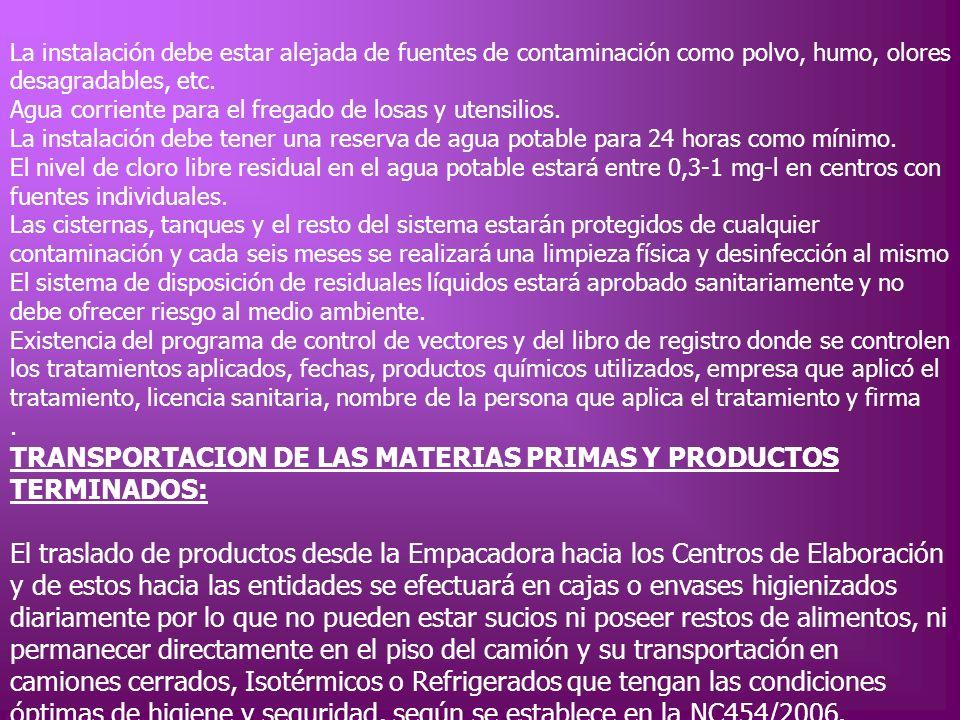 TRANSPORTACION DE LAS MATERIAS PRIMAS Y PRODUCTOS TERMINADOS: