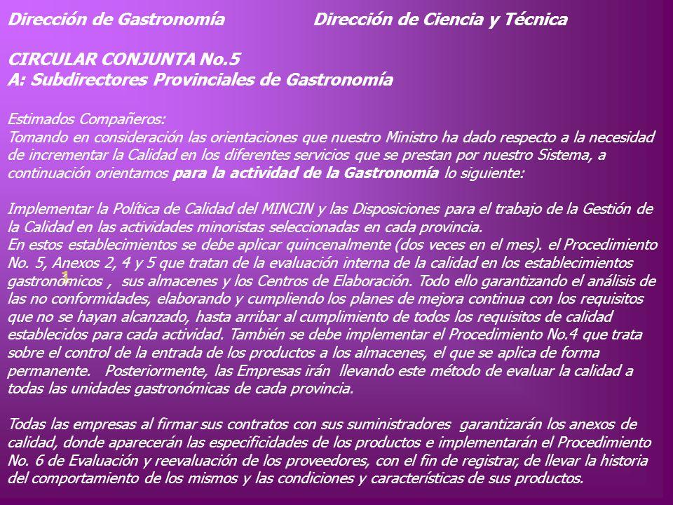 Dirección de Gastronomía Dirección de Ciencia y Técnica