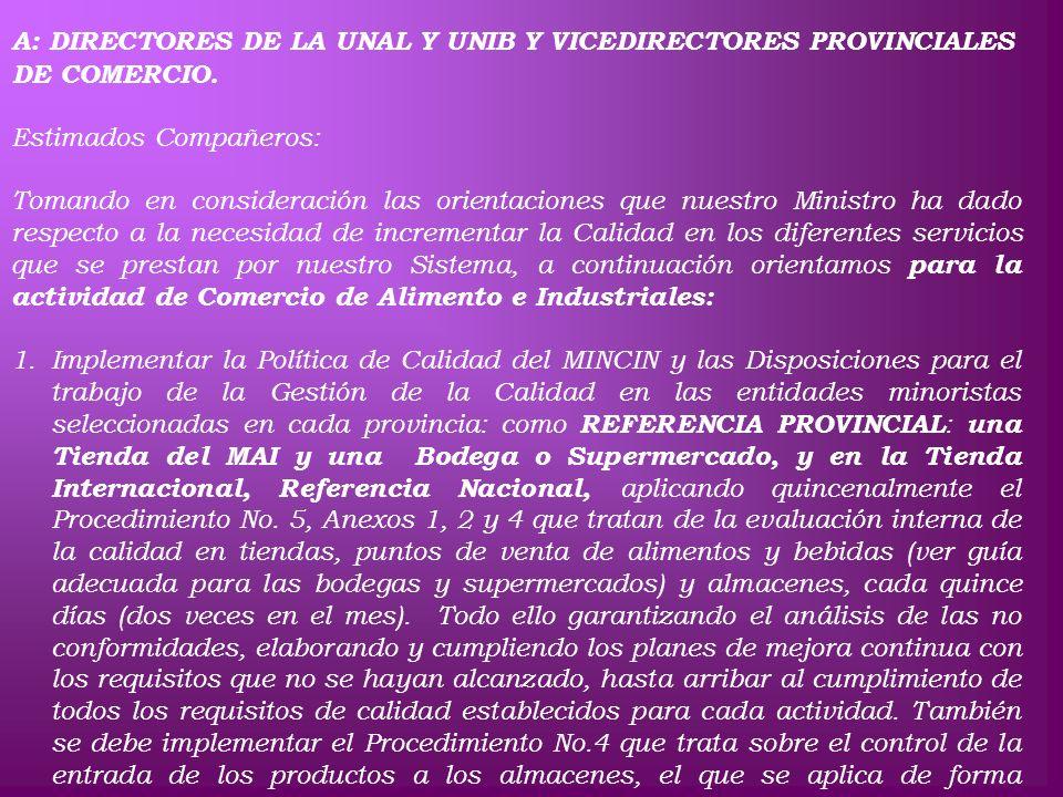 CIRCULAR CONJUNTA No.3 A: DIRECTORES DE LA UNAL Y UNIB Y VICEDIRECTORES PROVINCIALES DE COMERCIO. Estimados Compañeros: