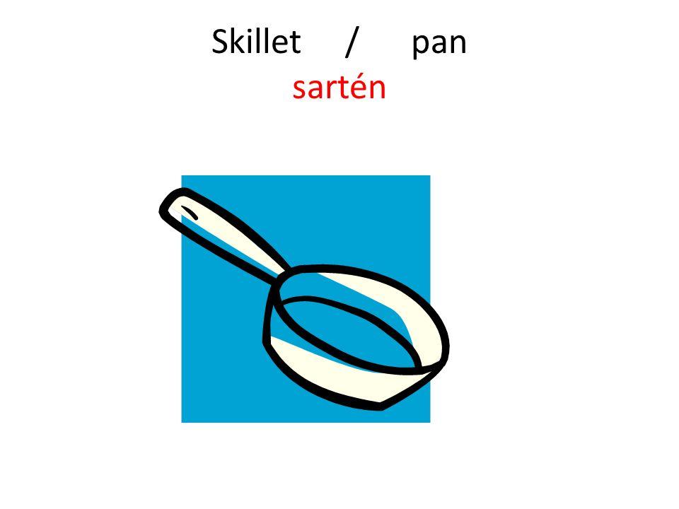Skillet / pan sartén