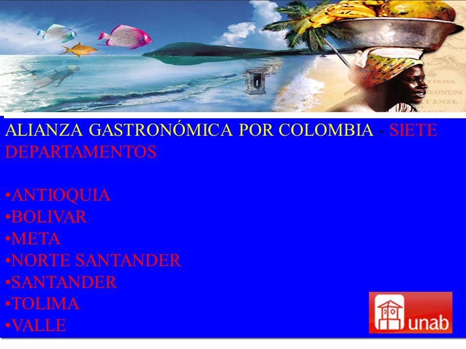 ALIANZA GASTRONÓMICA POR COLOMBIA - SIETE DEPARTAMENTOS