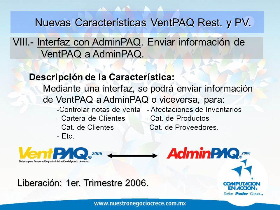 Nuevas Características VentPAQ Rest. y PV.